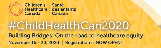 2020 Children's Healthcare Canada conference